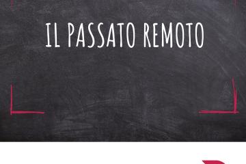 Grammaticando - IL PASSATO REMOTO