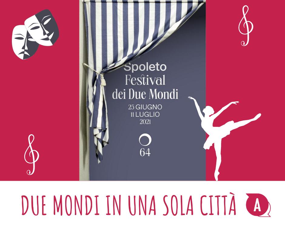 Il Festival dei Due Mondi, Spoleto 64